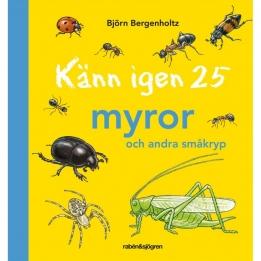 Känn igen 25 myror
