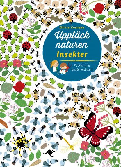 Upptäck naturen Insekter - Pysselbok för barn